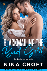 Blackmailing the Bad Girl (Cutting Loose Book 2)